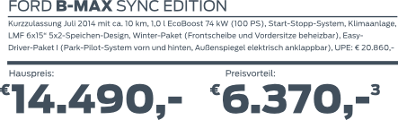 Ford B-MAX SYNC EDITION bei uns schon ab 14490,- EUR