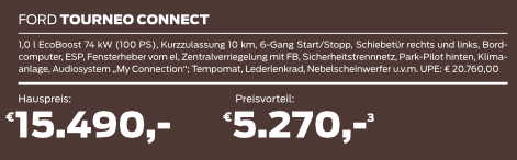 Ford Tourneo Connect bei uns schon ab 15.490,- Euro